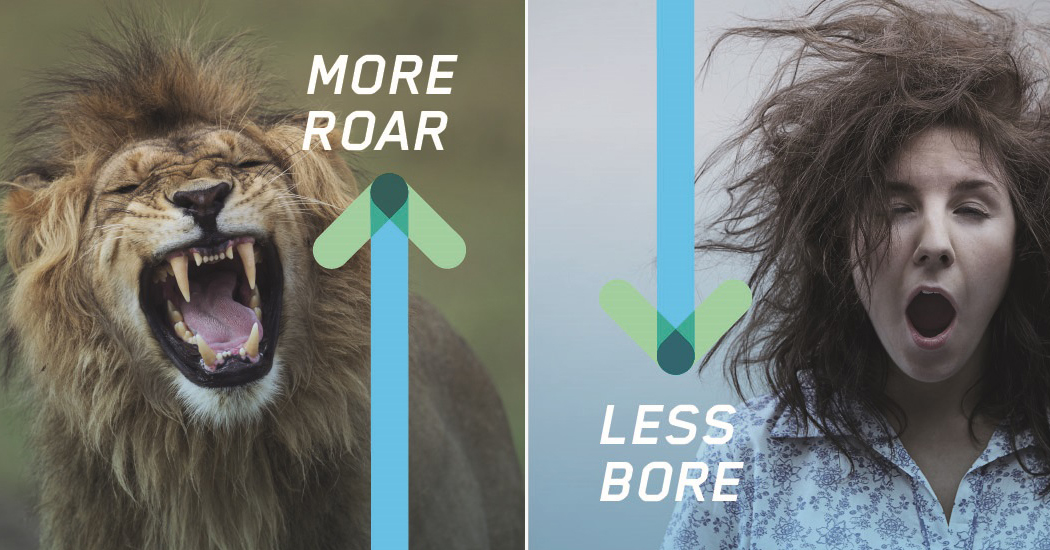More Roar, Less Bore