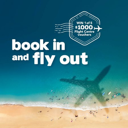 BOOK IN AND FLY OUT